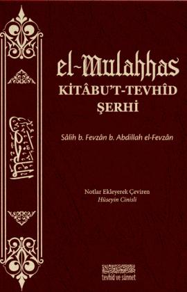 el-Mulahhas Kitâbu't-Tevhîd Şerhi